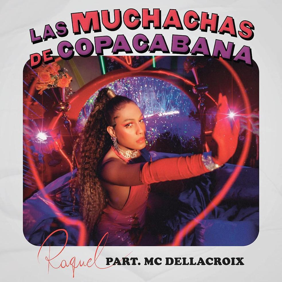 Capa do single 'Las muchachas de Copacabana', de Raquel Virgínia — Foto: Divulgação