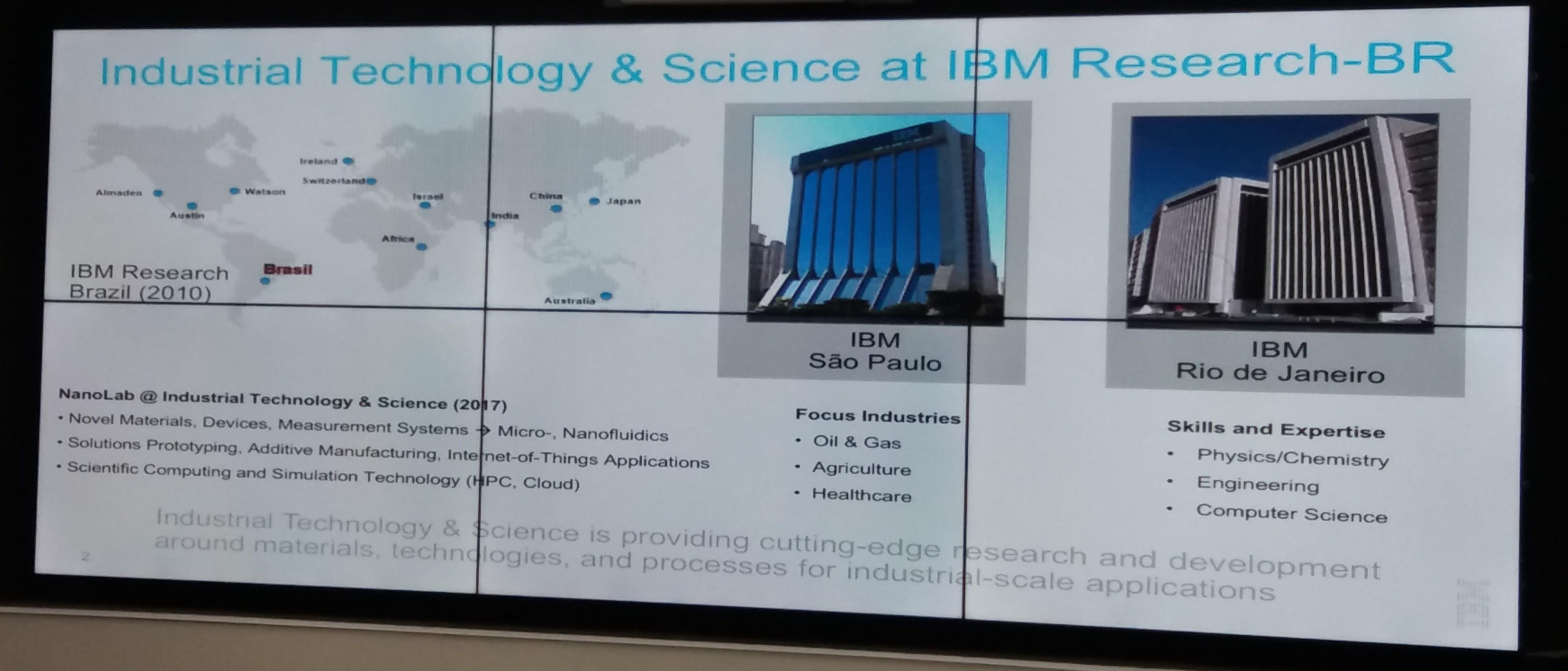 O Rio abriga um dos doze centros mundiais de pesquisas IBM  nos quais trabalham mais de 3 mil cientistas