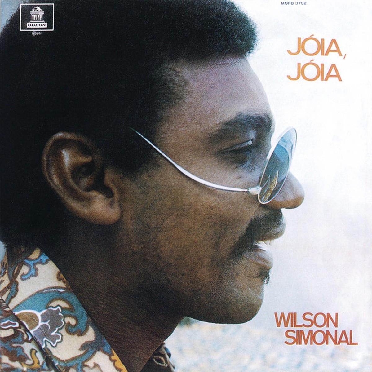 Discos para descobrir em casa – 'Jóia, jóia', Wilson Simonal, 1971 | Blog do Mauro Ferreira