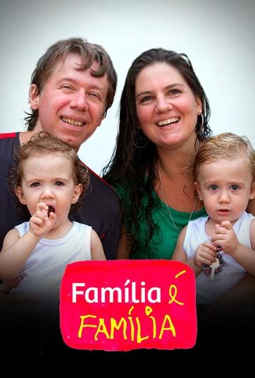 Família é Família