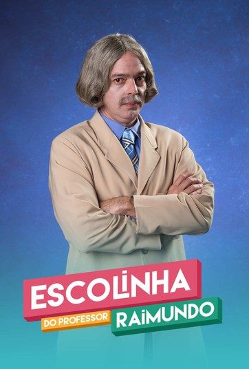 Escolinha do Professor Raimundo - undefined