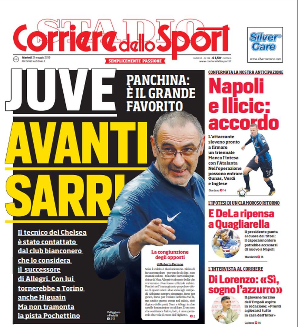 """Capa do """"Corriere dello Sport"""" diz que Juventus está atrás de Maurizio Sarri, do Chelsea — Foto: Divulgação"""