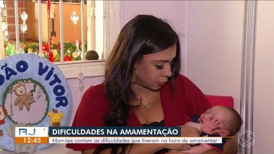 RJ1 mostra história de mães que tiveram dificuldades na hora da amamentação