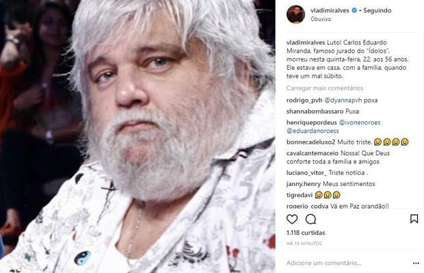 Vladimir Alves confirma morte de Carlos Eduardo Miranda (Foto: Reprodução/Instagram)