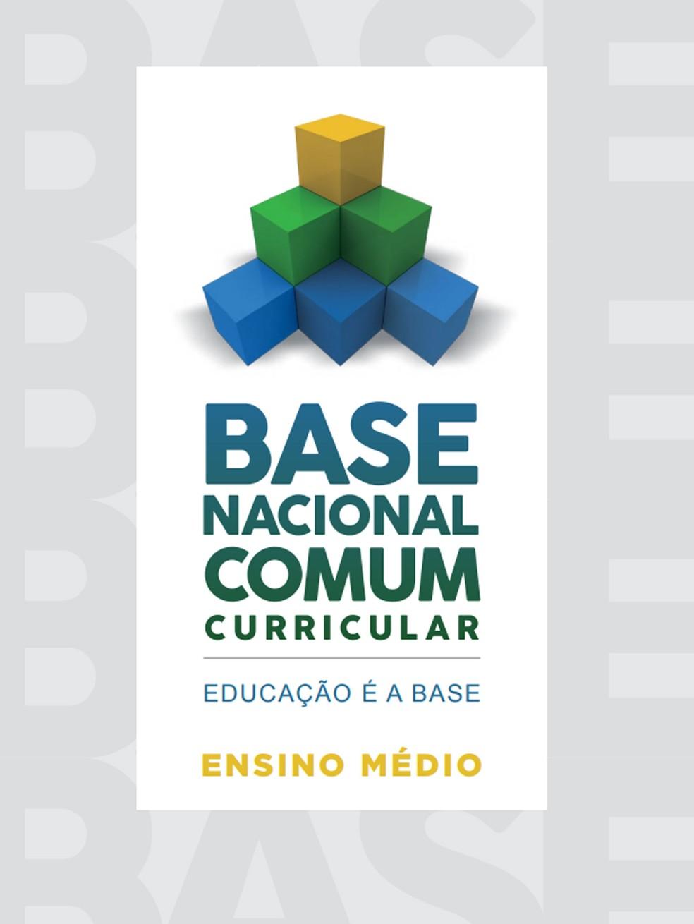 Base Nacional Comum Curricular do Ensino Médio (Foto: Reprodução)