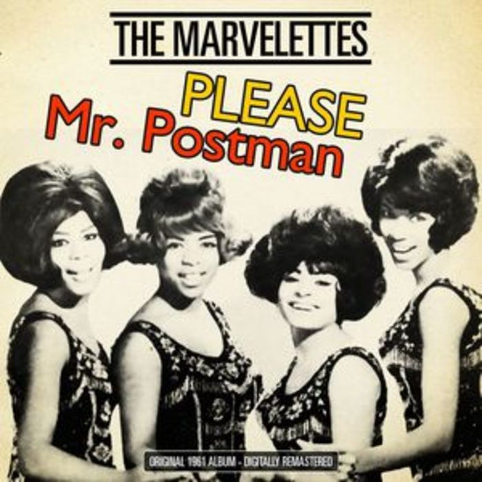 "The Marvelettes, ""Please Mr. Postman"" — Foto: Divulgação"