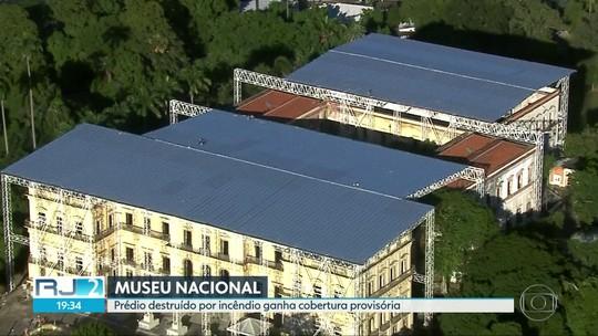 Museu Nacional ganha cobertura provisória