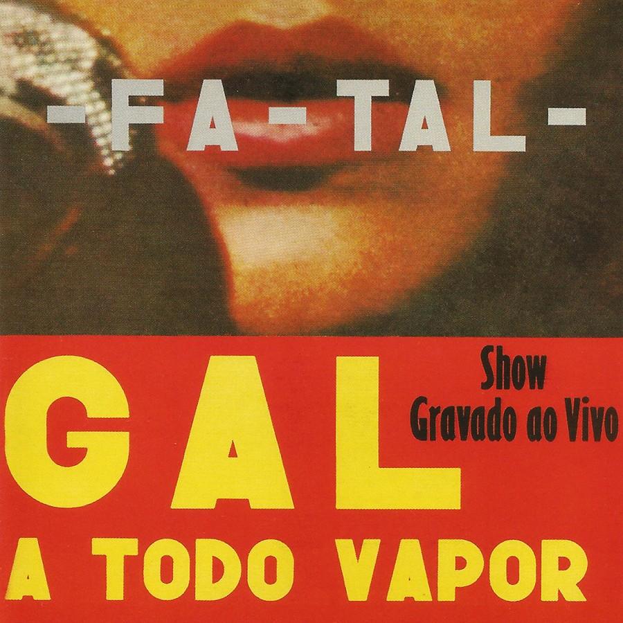 Álbum marcante de Gal Costa, 'Fa-Tal' ainda soa preciso em 2021, 50 anos após a edição do LP duplo de 1971