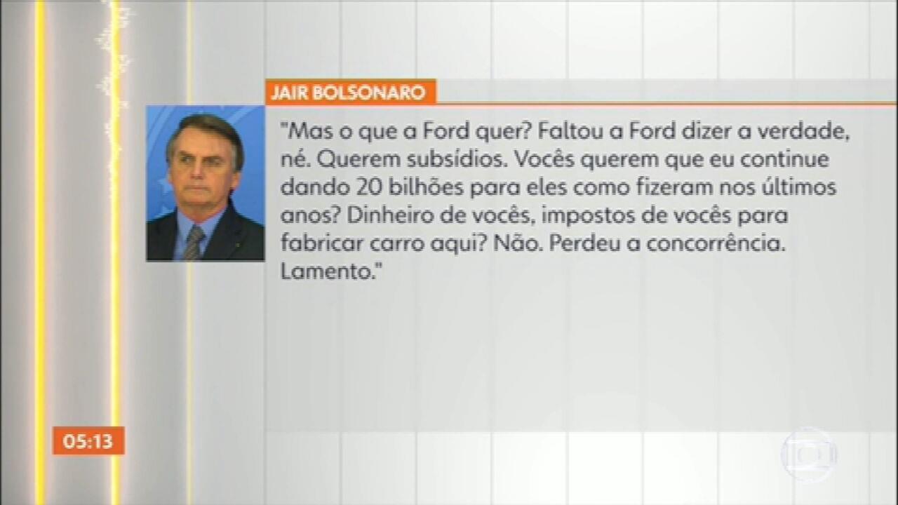 Bolsonaro lamenta empregos perdidos na Ford e fala que empresa queria subsídios