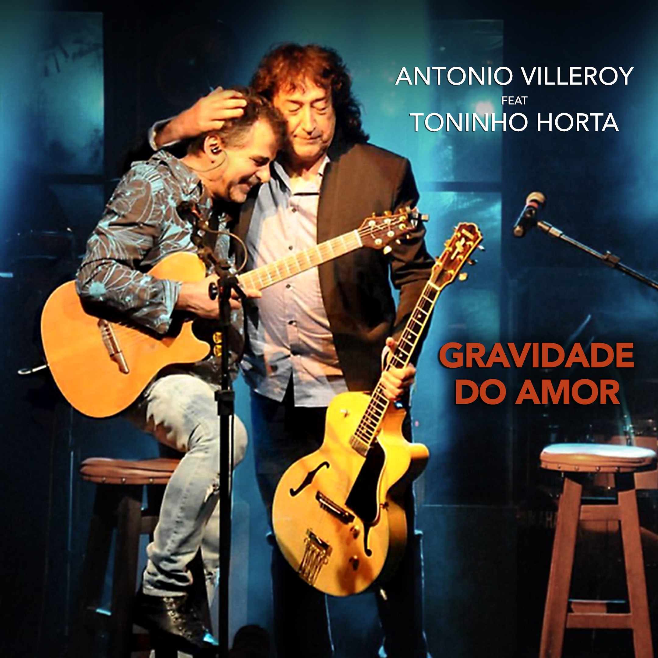 Antonio Villeroy reencontra Toninho Horta no single que aponta o álbum ao vivo 'Gravidade do amor'