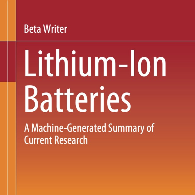 Livro Lithium-Ion Batteries: A Machine-Generated Summary of Current Research (Foto: Divulgação)