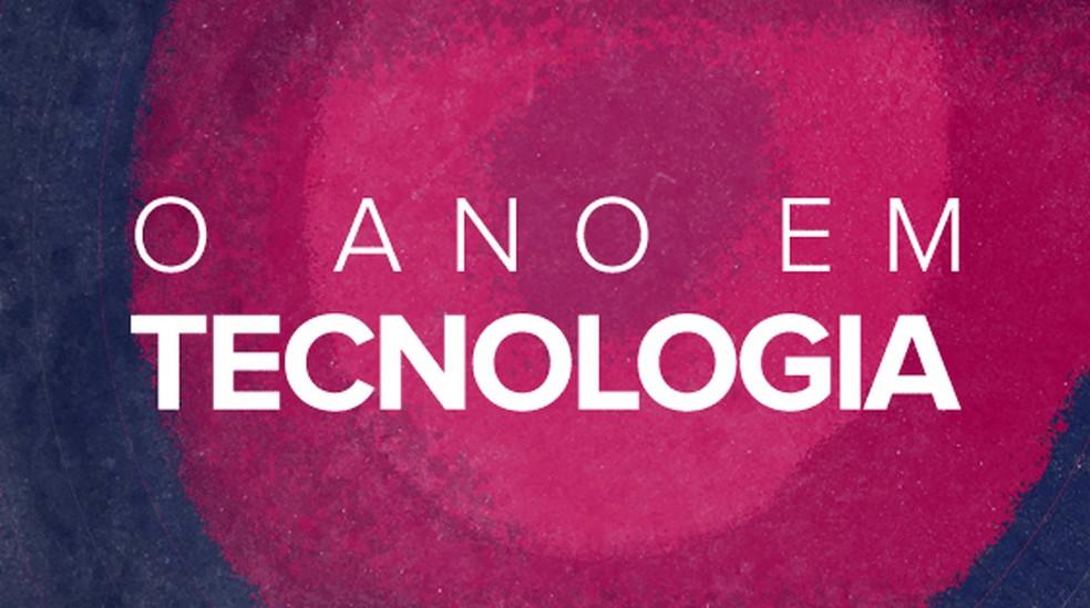 Selo retrospectiva tecnologia feed - VERSÃO 2 — Foto: Infografia: Alexandre Mauro/Editoria de Arte G1