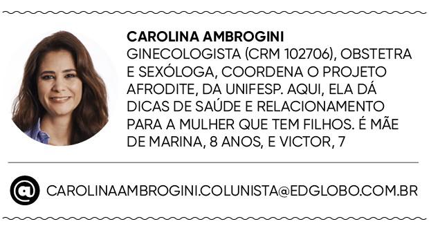 Dra. Carolina Ambrogini (Foto: Guto Seixas / Editora Globo)