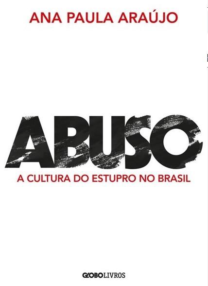 Novo livro de Ana Paula Araujo (Foto: Divulgação)