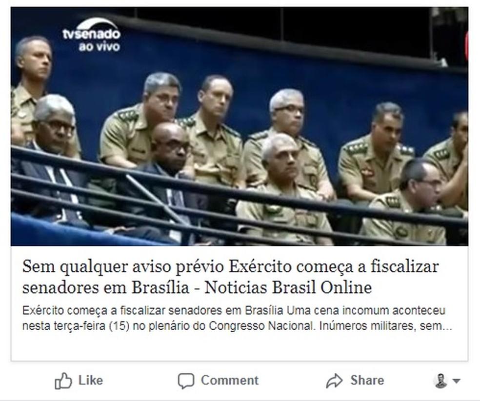 Páginas afirmam que militares foram ao Senado sem aviso prévio. Não é verdade (Foto: Reprodução/ Facebook)