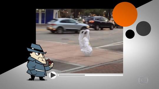 Detetive Virtual investiga vídeo de saco plástico 'andando pela rua'