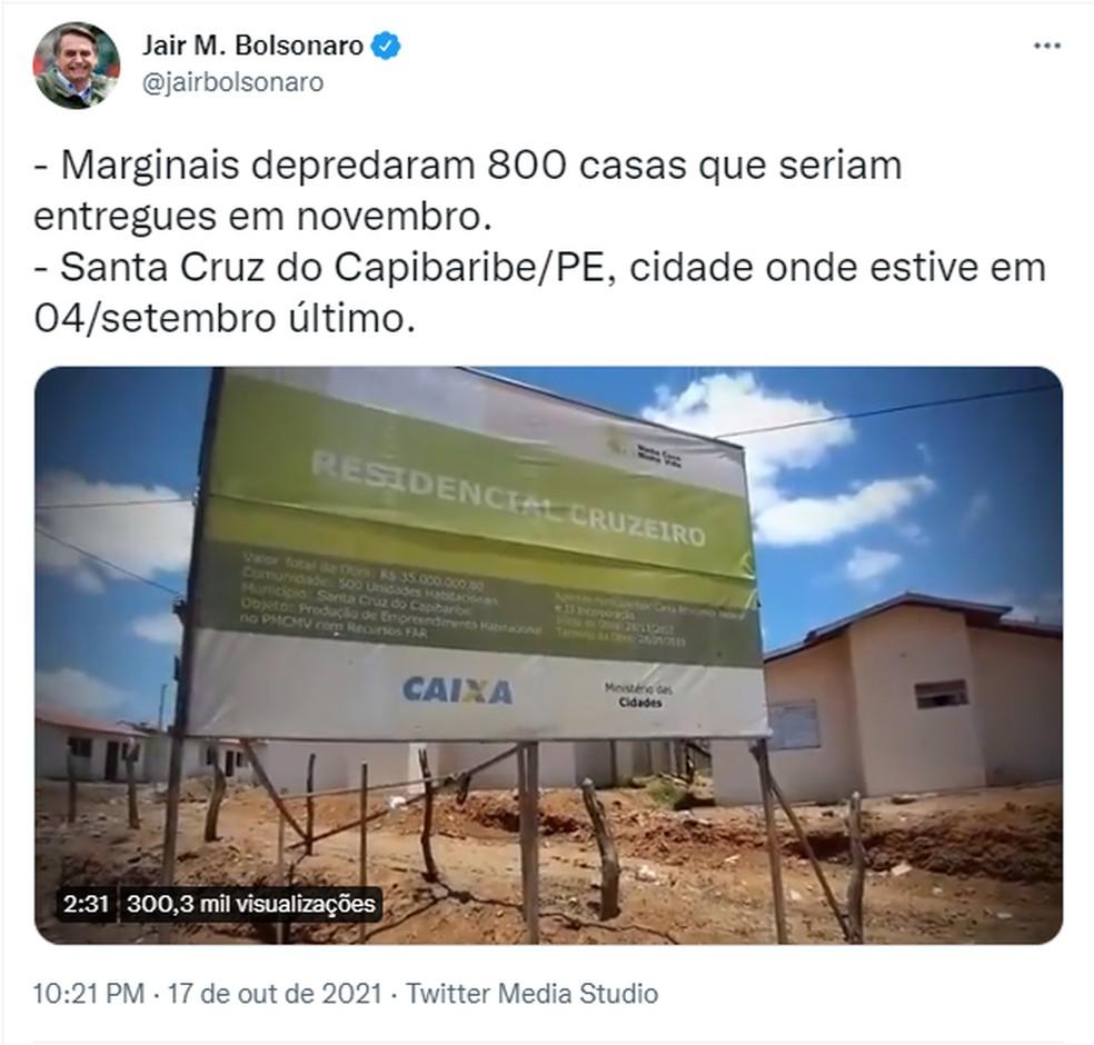 Post de Jair Bolsonaro com vídeo em que narrador acusa movimento social de depredar casas populares em PE. — Foto: Reprodução/Twitter/@jairbolsonaro