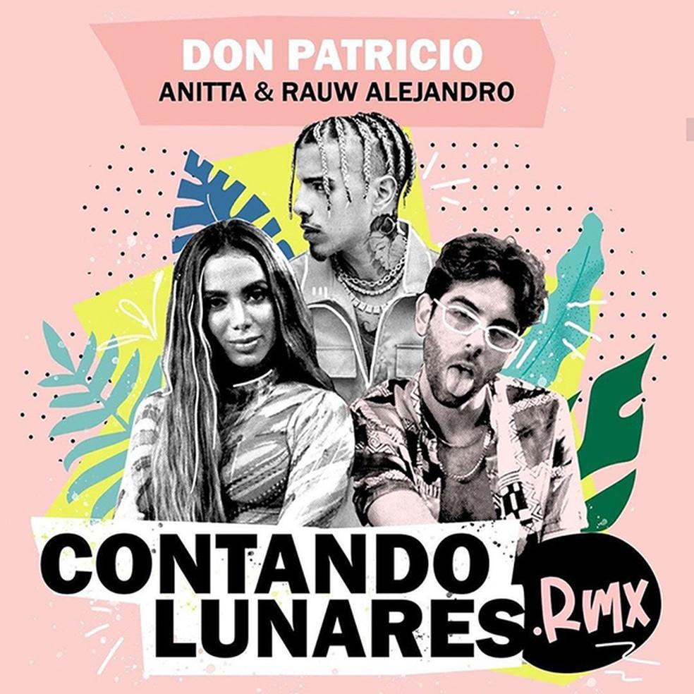 Capa do single 'Contando lunarer rmx', de Don Patricio com Anitta e Rauw Alejandro — Foto: Reprodução