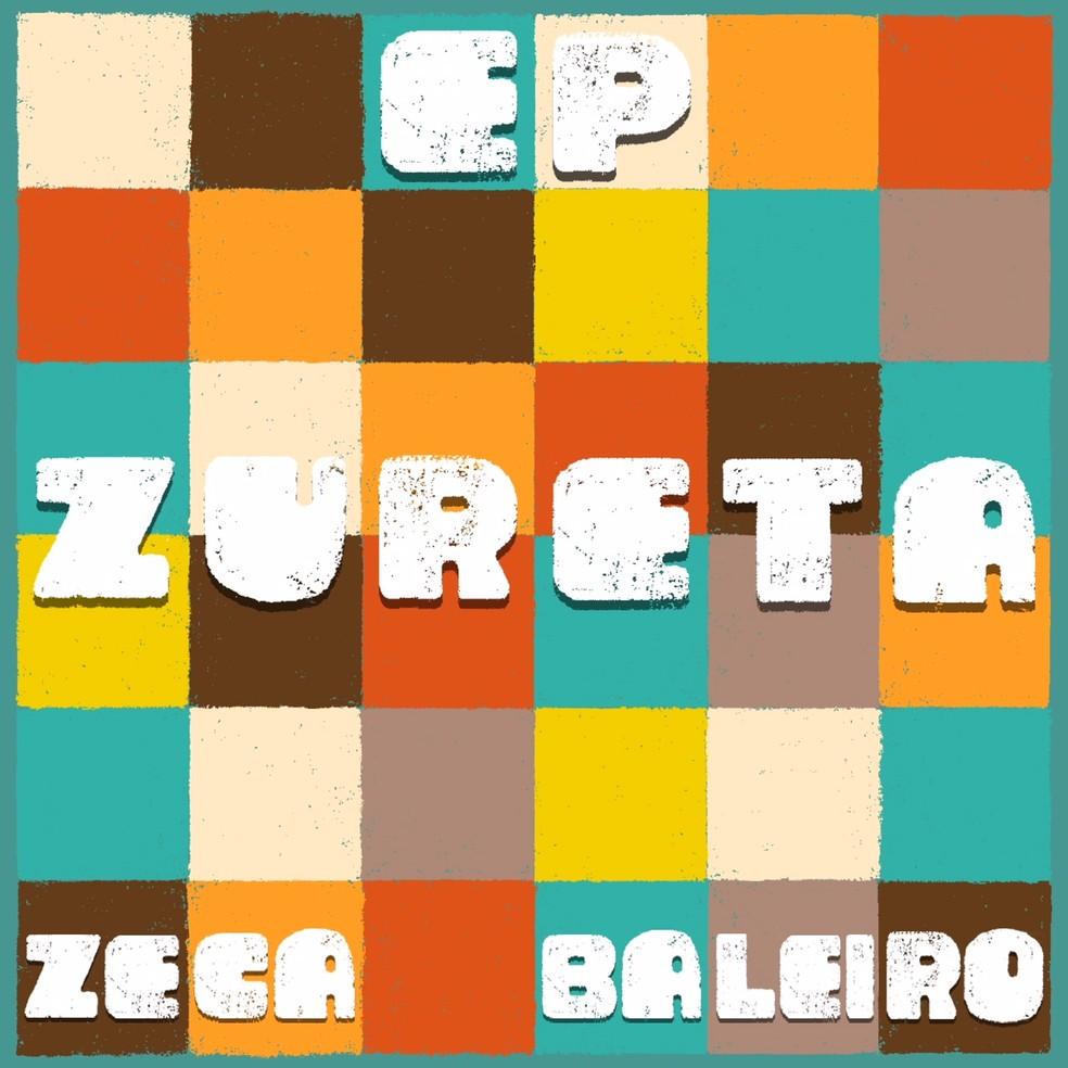 Capa do EP 'Zureta', de Zeca Baleiro — Foto: Divulgação / Saravá Discos
