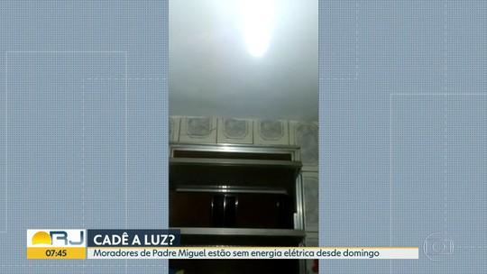 Moradores reclamam de falta de luz em Padre Miguel desde domingo