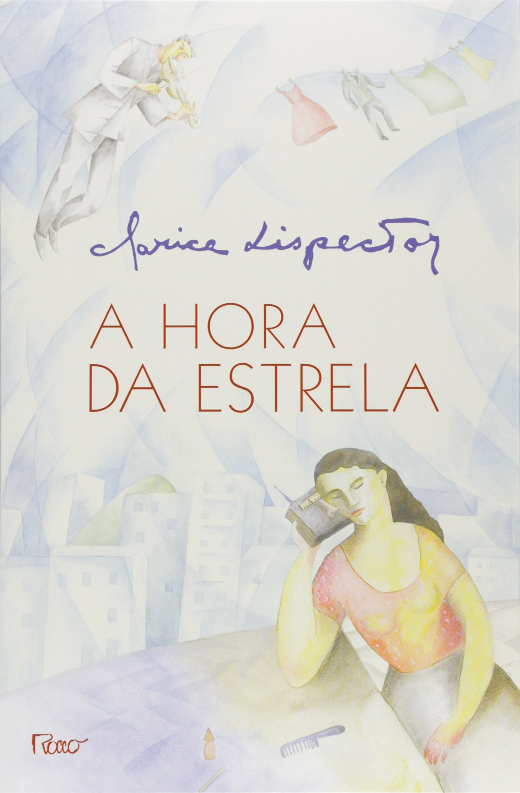 A Hora da Estrela, de Clarice Lispector (Foto: Divulgação)
