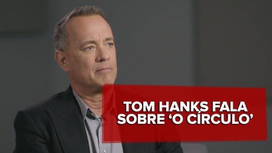 Tom Hanks explica organização distópica de 'O círculo'; assista