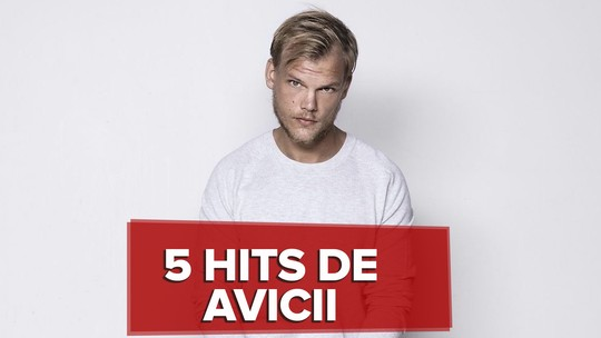 Avicii: 5 hits para entender o DJ sueco