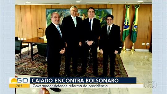 Governador Ronaldo Caiado defende reforma da previdência em encontro com Jair Bolsonaro