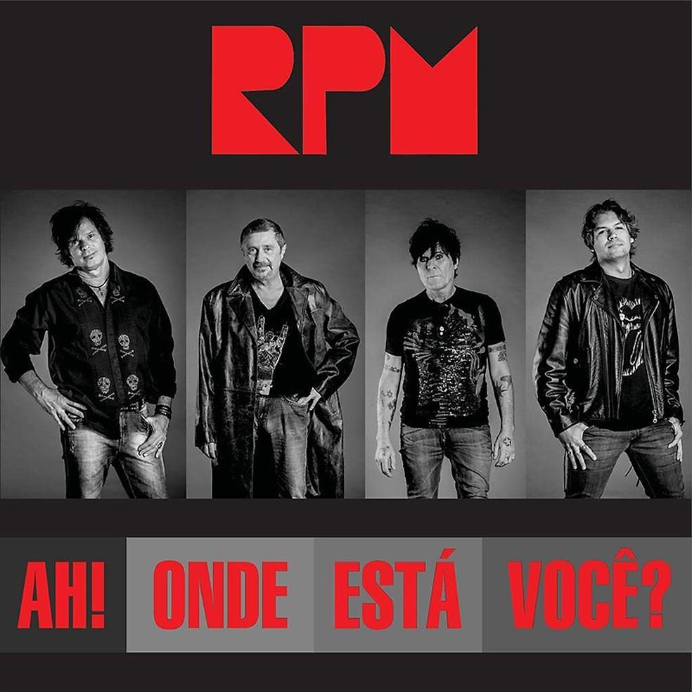 Capa do single 'Ah! Onde está você?', do grupo RPM — Foto: Reprodução