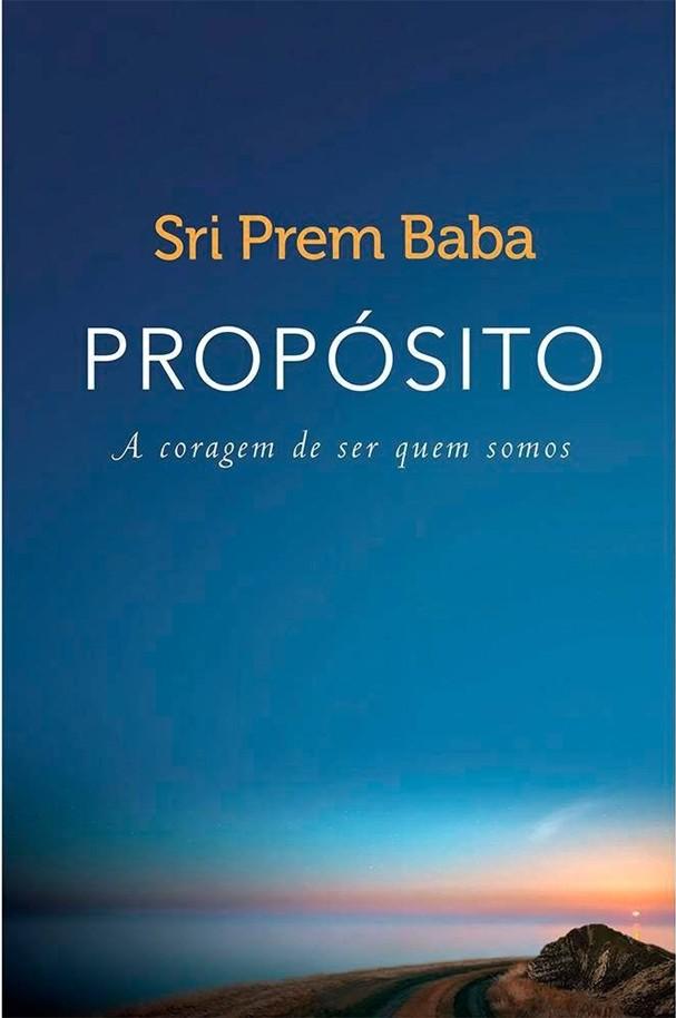 """""""Propósito"""", de Sri Prem Baba (Foto: Divulgação)"""