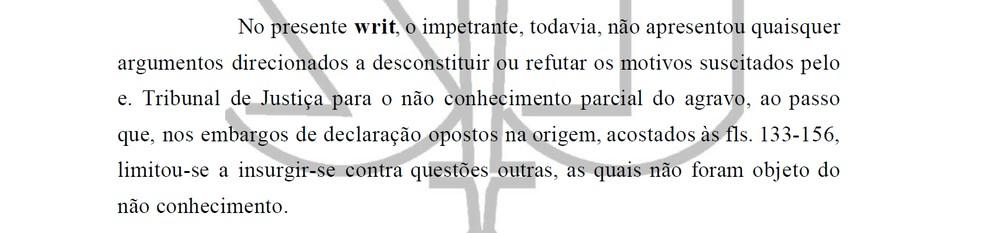 Trecho da decisão que negou habeas corpus ao ex-senador Gim Argello. — Foto: Reprodução