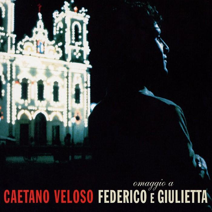 Discos para descobrir em casa – 'Omaggio a Federico e Giulietta', Caetano Veloso, 1999