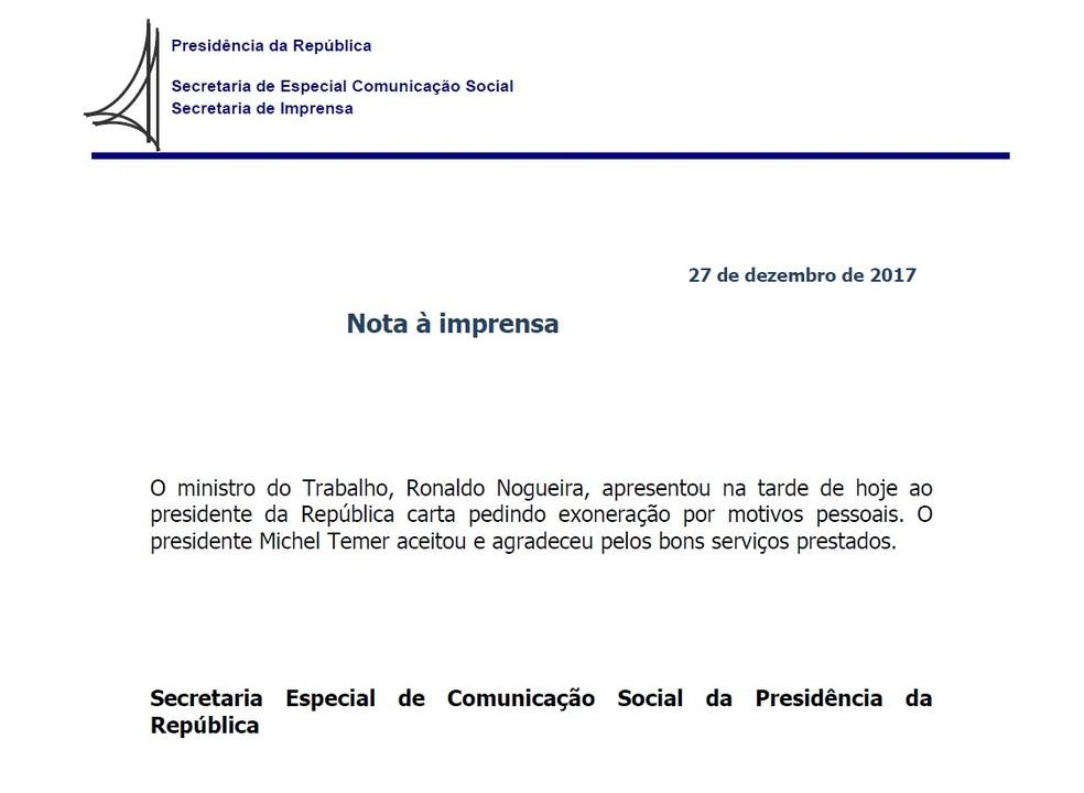 Nota divulgada pelo Palácio do Planalto confirma pedido de demissão de Ronaldo Nogueira do Ministério do Trabalho (Foto: Reprodução/Palácio do Planalto)