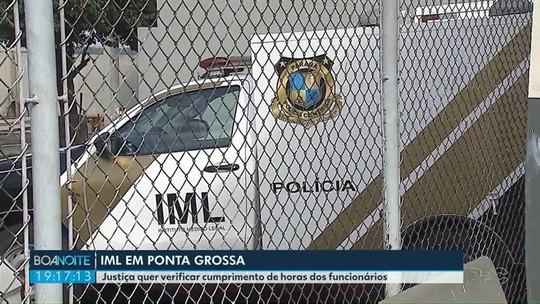 Justiça manda IML de Ponta Grossa apresentar controle de horário de servidores