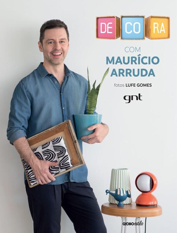 Mauricio Arruda lança livro de decoração (Foto: Divulgação)