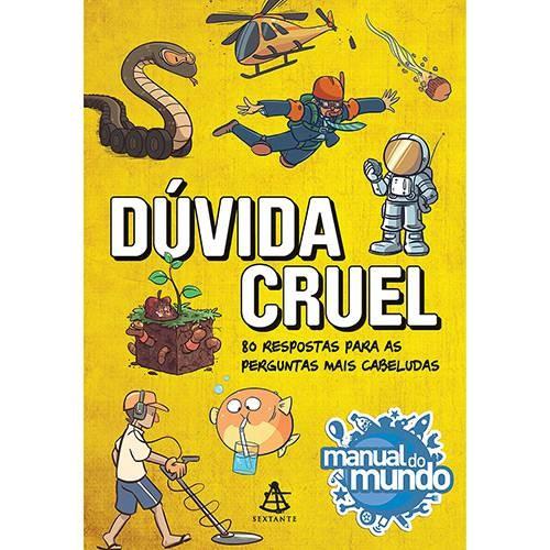 """Livro """"Dúvida Cruel - 80 Respostas para as Perguntas mais Cabeludas"""" (Editora Sextante) (Foto: Divulgação)"""