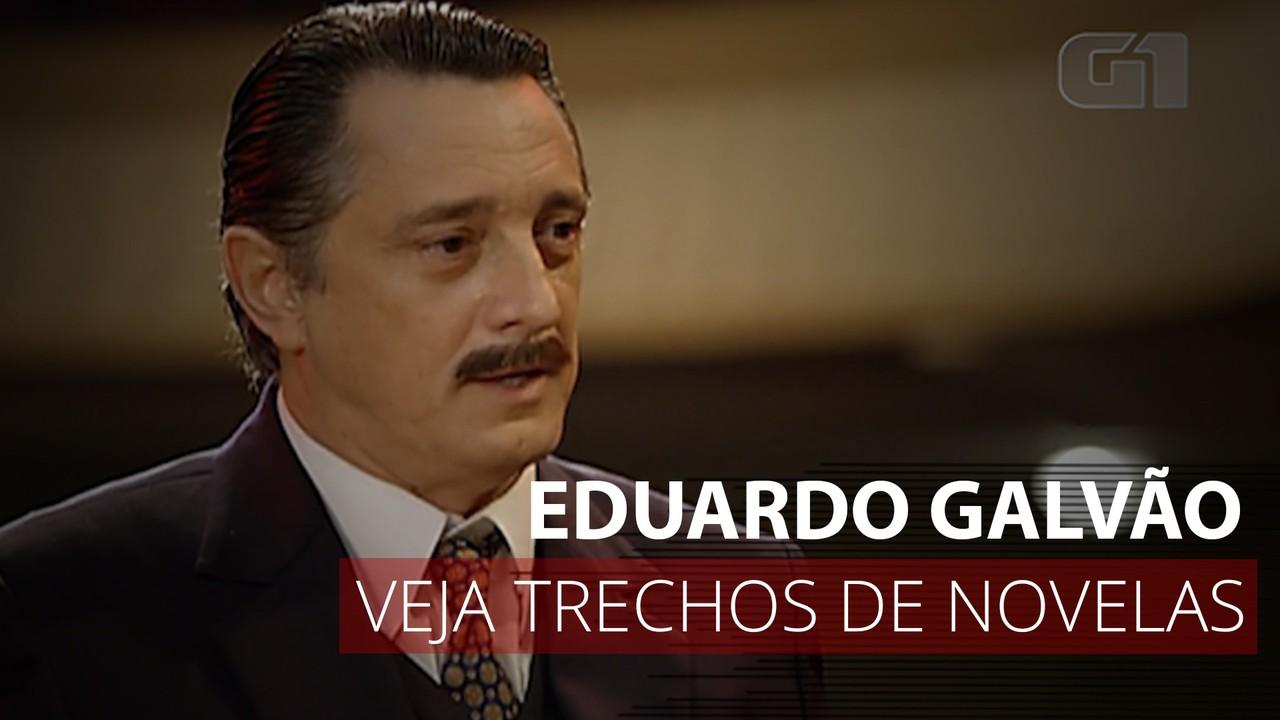 VÍDEO: Veja trechos de novelas com Eduardo Galvão