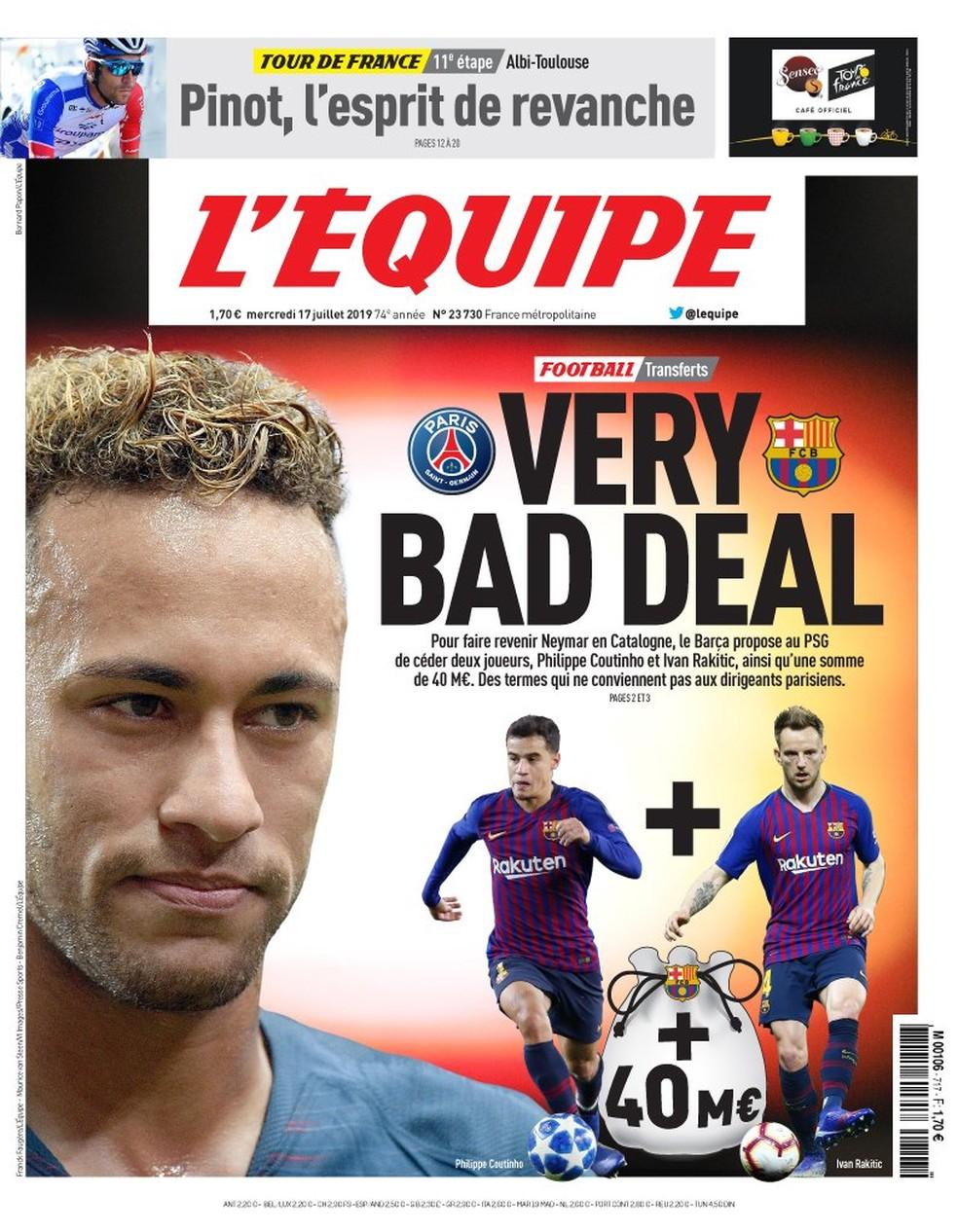 """Capa do """"L'Equipe"""": Coutinho + Rakitic + 40 milhões de euros por Neymar = """"Negócio muito ruim"""", na visão do PSG — Foto: Reprodução/L'Equipe"""