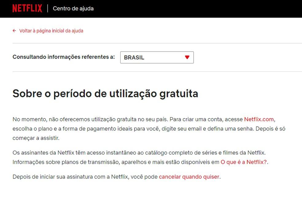 Site da Netflix informa que não oferece mais período de degustação no Brasil — Foto: Reprodução/Netflix