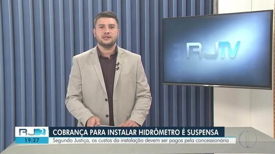 Justiça determina fim da cobrança pela instalação de hidrômetro em Campos, no RJ