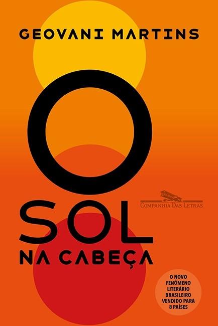 O Sol na Cabeça foi um dos livros nacionais mais comentados de 2018 (Foto: Divulgação)