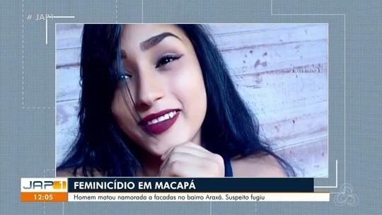 Jovem é morta com facadas nas costas, em Macapá; ex-namorado é o principal suspeito