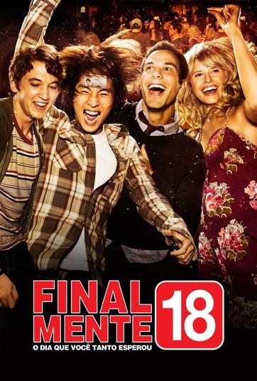 Finalmente 18   Assista online ao filme no Globoplay