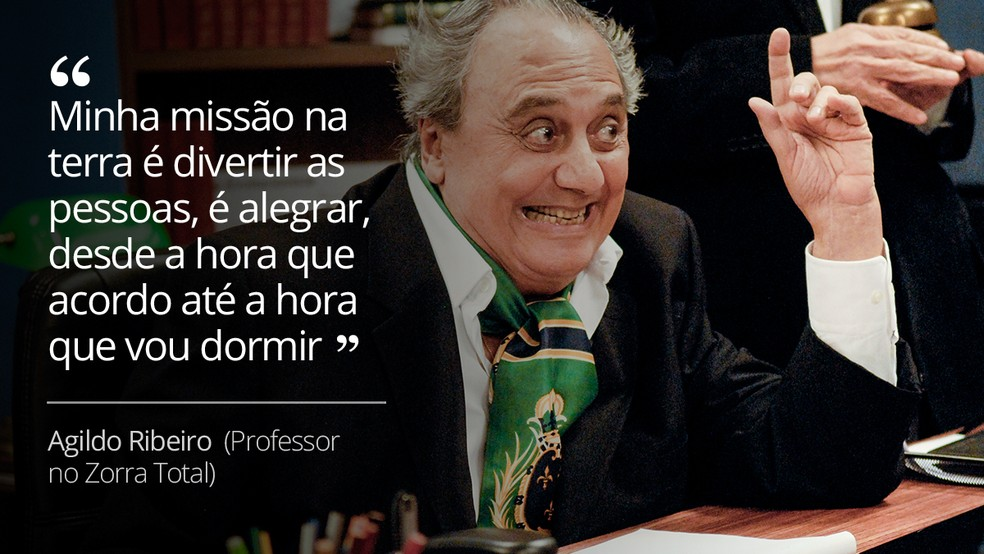 Frase de Agildo Ribeiro, humorista que morreu neste sábado (28) (Foto: Arquivo/TV Globo)