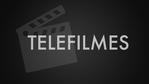 Telefilmes