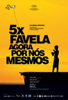 filme 5 x Favela, Agora por Nós Mesmos
