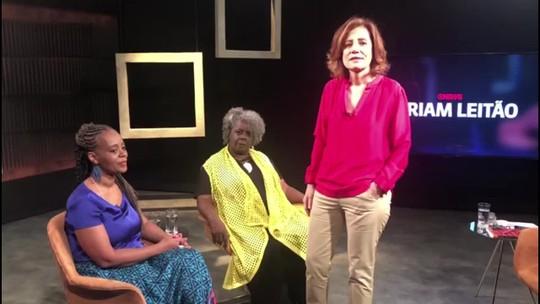 Miriam Leitão entrevista as escritoras Conceição Evaristo e Eliana Alves Cruz