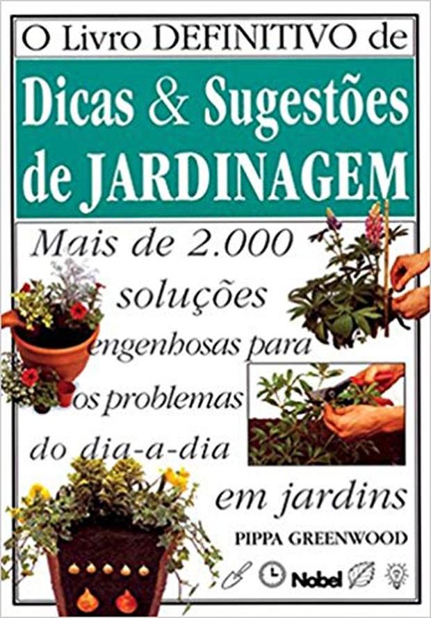Livro Definitivo de Dicas e Sugestões de Jardinagem, de Pippa Greenwood (Foto: Amazon/Reprodução)