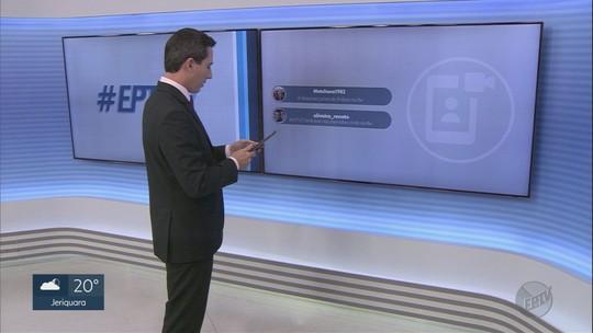 Veja os comentários dos telespectadores no EPTV 2 desta terça-feira (18)