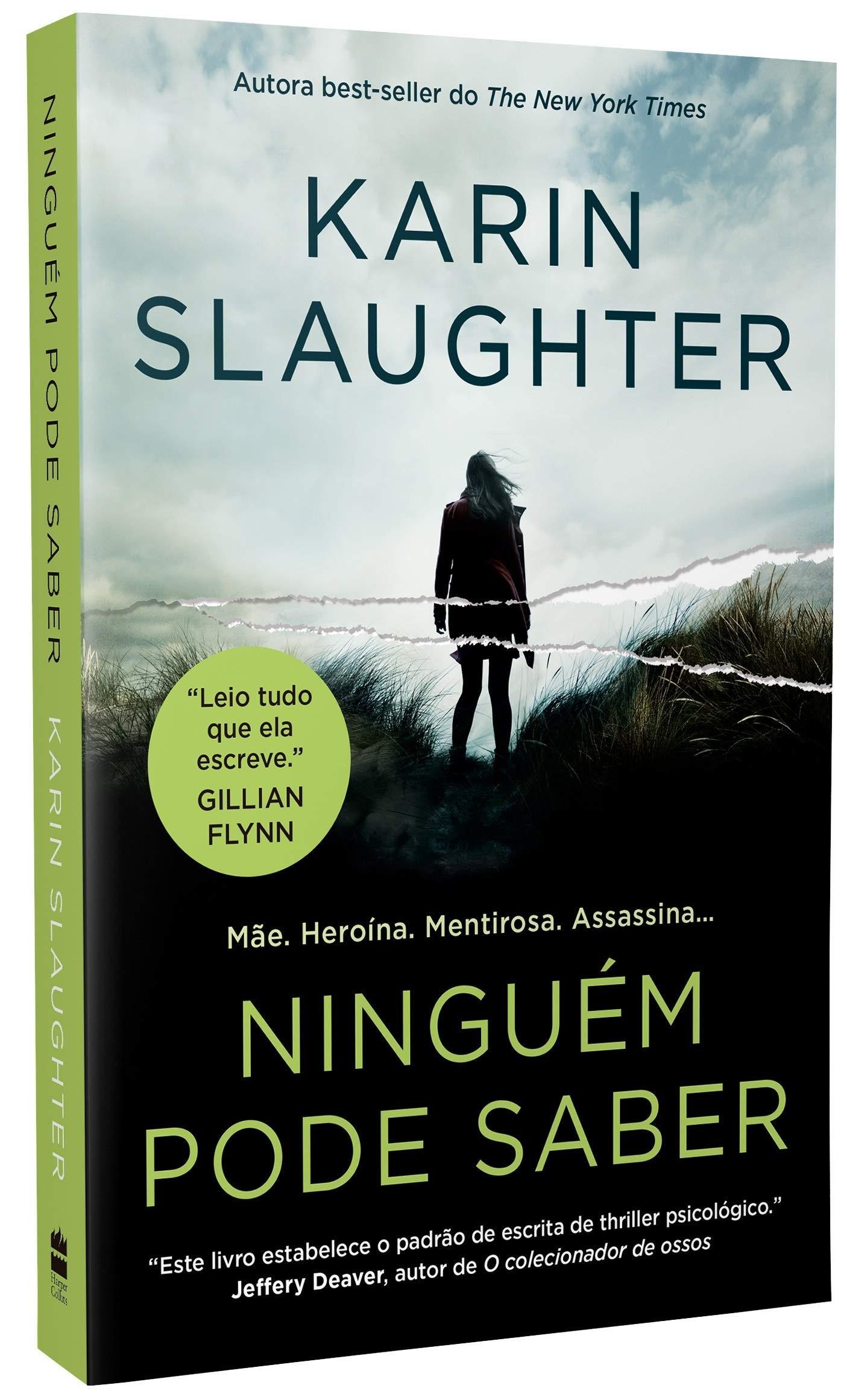 Ninguém pode saber, por Karin Slaughter (Foto: Divulgação/Amazon)